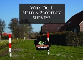 Why Do I Need A Survey?